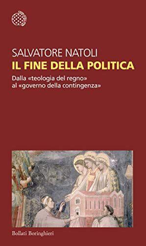 Salvatore Natoli Il fine della politica. Dalla
