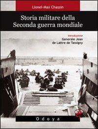 Lionel-Max Chassin Storia militare della