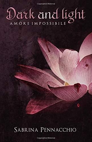 Sabrina Pennacchio Dark and Light: Amore