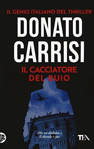 Donato Carrisi Il cacciatore del buio