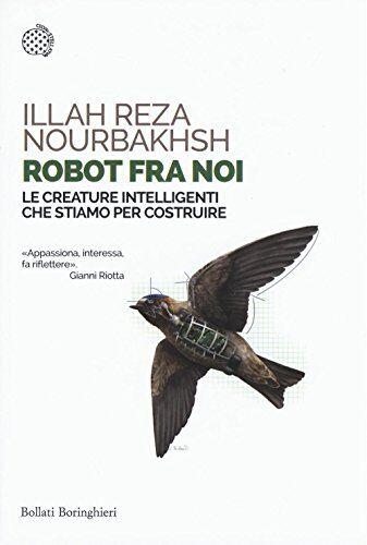 Illah Reza Nourbakhsh Robot fra noi. Le