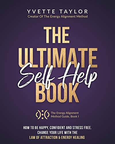 Taylor The Ultimate Self-help Book: How to Be