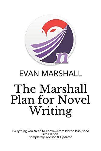 Marshall The Marshall Plan for Novel Writing: