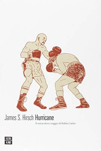 James S. Hirsch Hurricane. Il miracoloso
