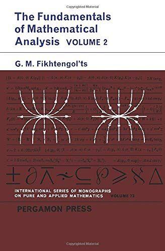 G. M. Fikhtengol'ts The Fundamentals of