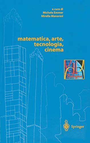 Matematica, arte, tecnologia, cinema