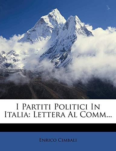 Enrico Cimbali I Partiti Politici in Italia: