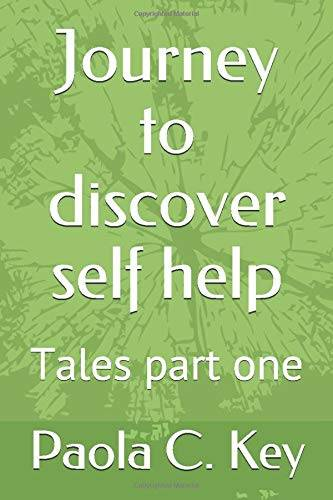 Paola C. Key Journey to discover self help: