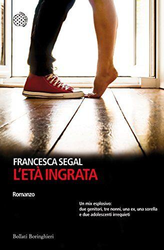 Francesca Segal L'età ingrata ISBN:9788833928999
