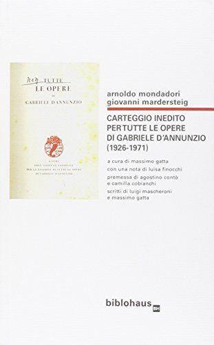 Arnoldo Mondadori Carteggio inedito per tutte