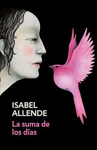 Isabel Allende La suma de los días/ The Sum