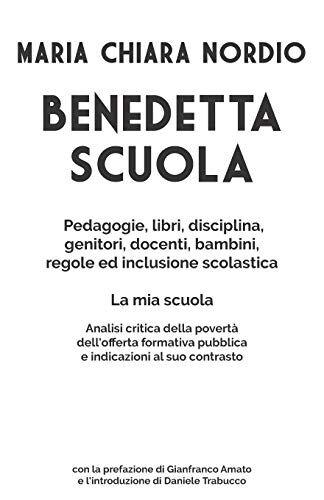 B.Sc Maria Chiara Nordio BENEDETTA SCUOLA: