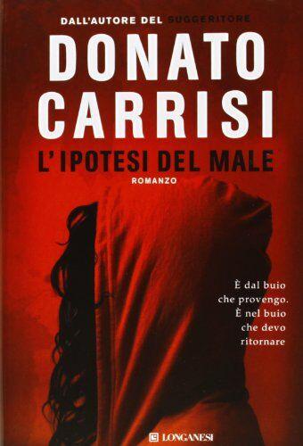 Donato Carrisi L'ipotesi del male