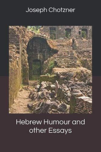 Joseph Chotzner Hebrew Humour and other Essays