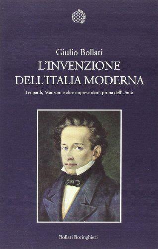 Giulio Bollati L'invenzione dell'Italia