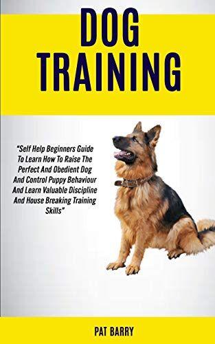 Pat Barry Dog Training: Self Help Beginners