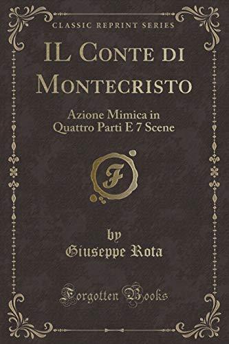 Giuseppe Rota IL Conte di Montecristo: Azione