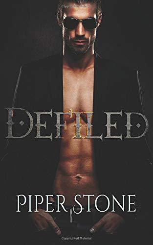 Piper Stone Defiled: A Dark Paranormal Romance