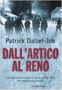 Patrick Dalzel-Job Dall'Artico al Reno. La