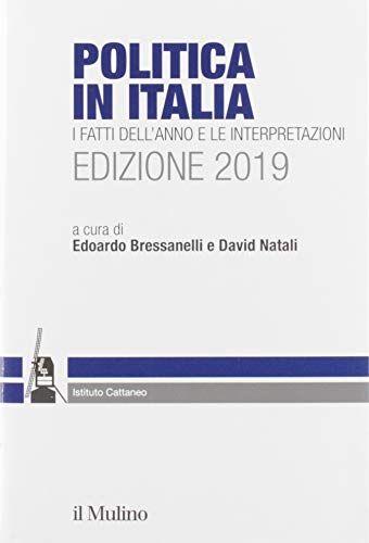 Politica in Italia. I fatti dell'anno e le