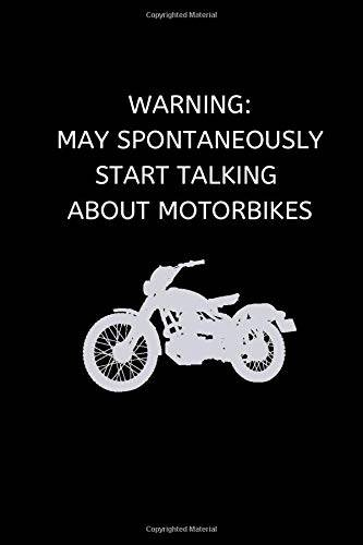 Motorcycle Humour Press Warning: May