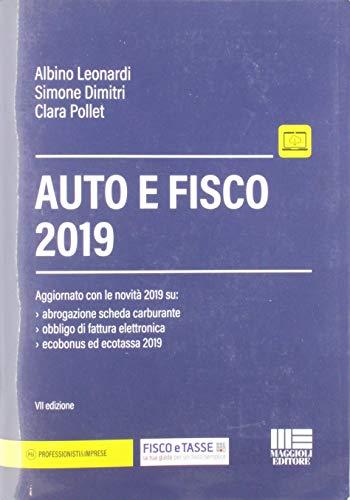Albino Leonardi Auto e fisco ISBN:9788891632753