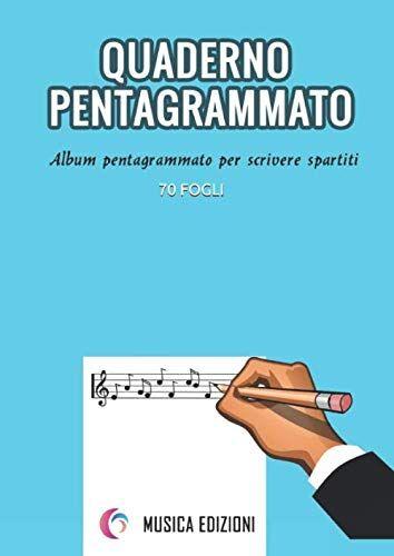 Musica Edizioni Quaderno pentagrammato grande