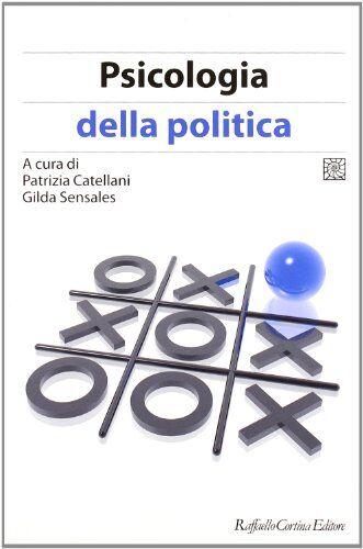 Psicologia della politica ISBN:9788860304001