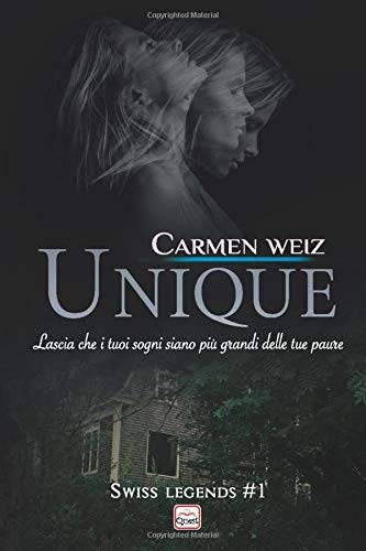 Carmen Weiz Unique (Swiss Legends #1): Un