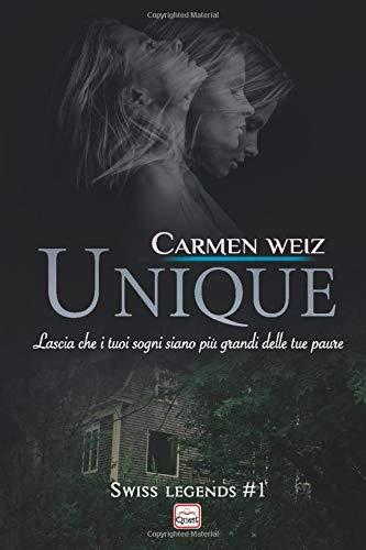 Carmen Weiz Unique (Swiss Legends #1): Un