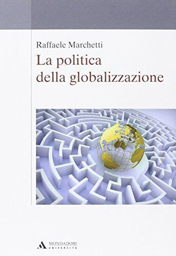 Raffaele Marchetti La politica della