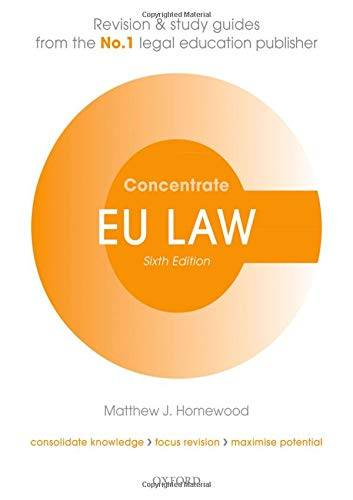 Matthew Homewood EU Law Concentrate: Law