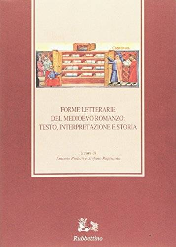 Forme letterarie del Medioevo romanzo: testo,