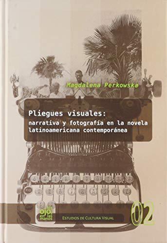 Perkowska Pliegues visuales: narrativa y