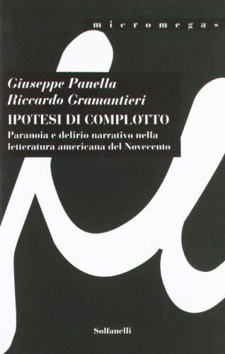 Giuseppe Panella Ipotesi di complotto.