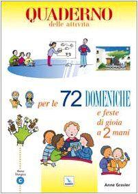Anne Gravier 72 domeniche e feste di gioia a 2