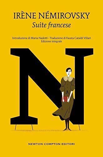 Irène Némirovsky Suite francese. Ediz.
