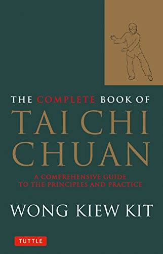 Wong Kiew Kit The Complete Book of Tai Chi