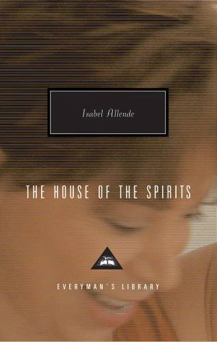 Isabel Allende The House Of The Spirits