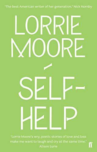 Lorrie Moore Self-Help ISBN:9780571260850