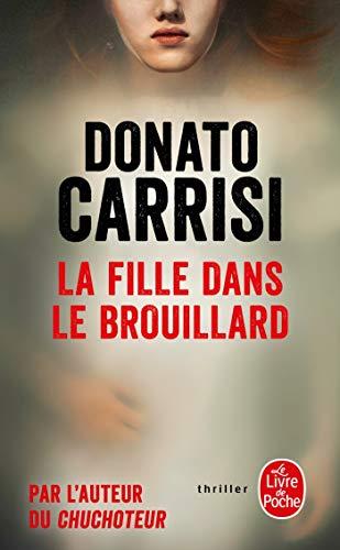 Donato Carrisi La fille dans le brouillard
