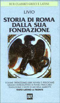 Tito Livio Storia di Roma dalla sua