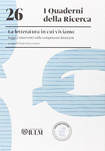 P. Giovannetti La letteratura in cui viviamo.