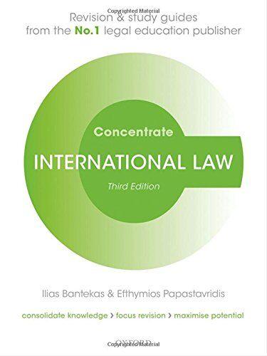 Ilias Bantekas International Law Concentrate: