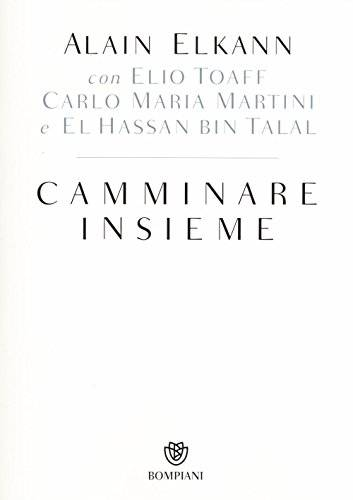 Alain Elkann Camminare insieme ISBN:9788845279652