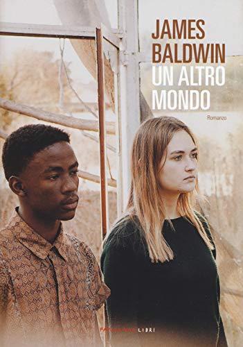 James Baldwin Un altro mondo ISBN:9788860445735