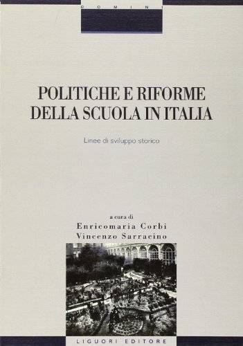 Politiche e riforme della scuola in Italia.