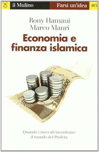 Rony Hamaui Economia e finanza islamica.
