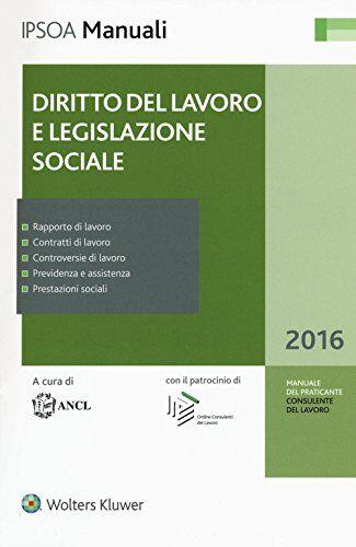 Diritto del lavoro e legislazione sociale. Con