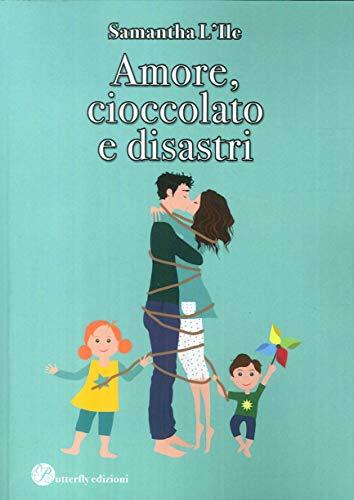 Samantha L'Ile Amore, cioccolato e disastri